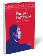 François Mitterrand, les dates clés